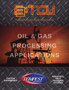 TCUs for Oil & Gas Processing - Tempest Engineering