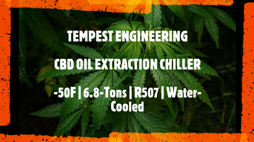 Tempest Engineering CBD Cannabis Oil Extraction Chiller