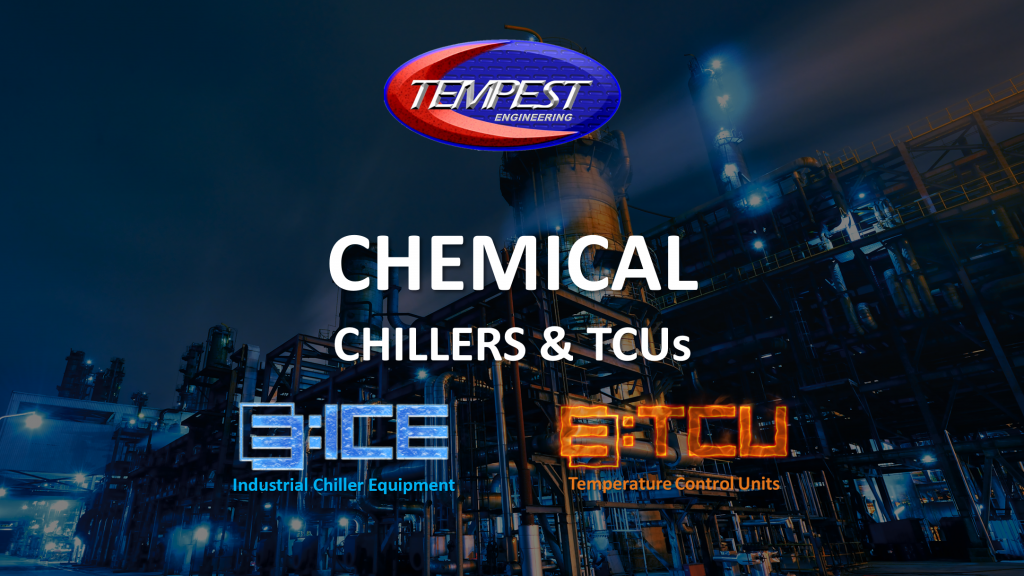 Tempest Engineering - Chemical Processing Chillers TCUs