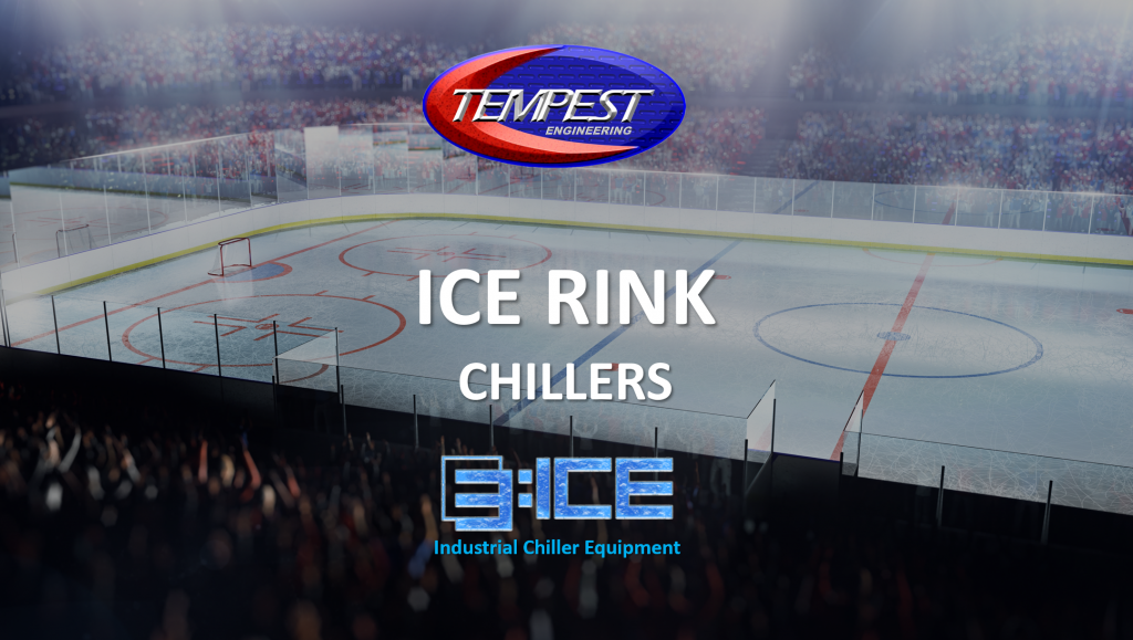 Tempest Engineering - Ice Rink Chillers