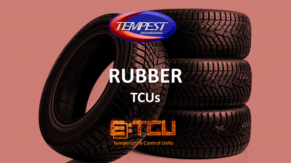 Rubber Mixing TCUs - Tempest Engineering